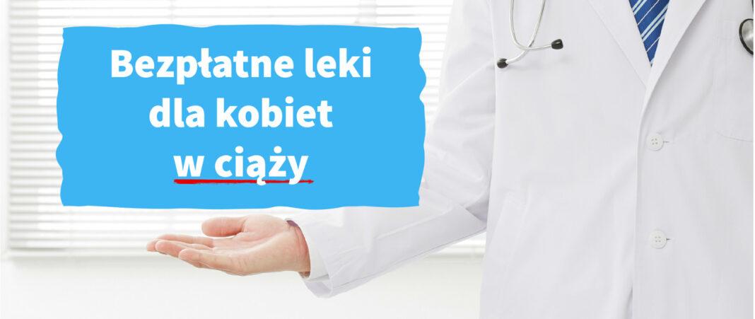 Bezpłatne leki dla kobiet w ciąży