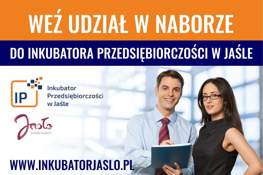 Nabór do Inkubatora Przedsiębiorczości w Jaśle