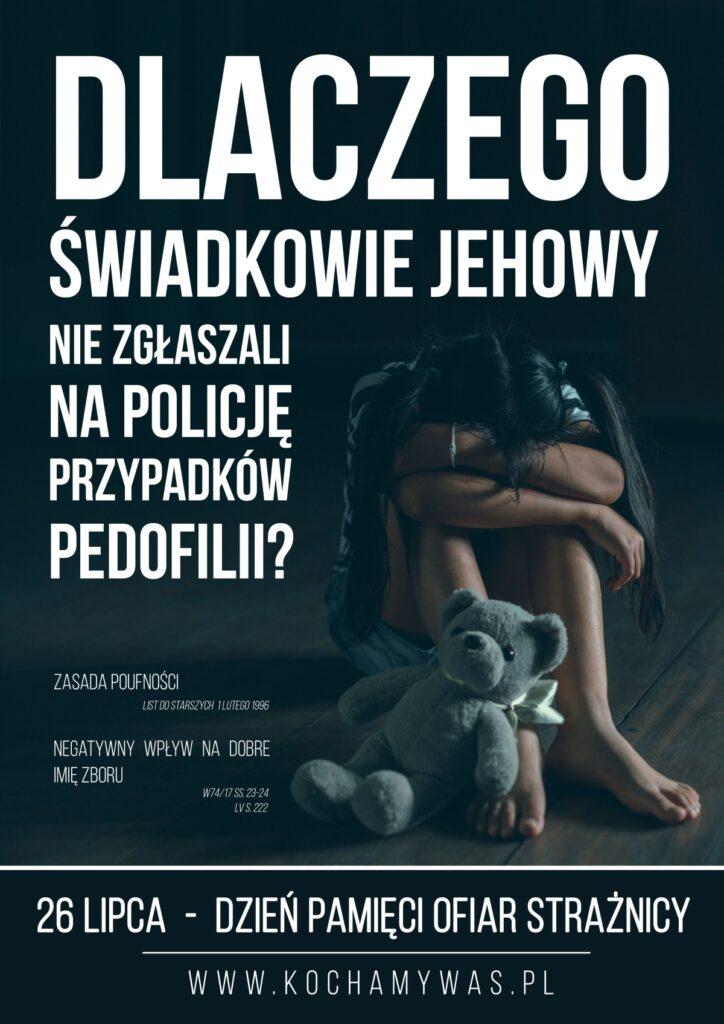 Dlaczego Świadkowie Jehowy nie zgłaszaja na policję przypadków pedofilii - plakat